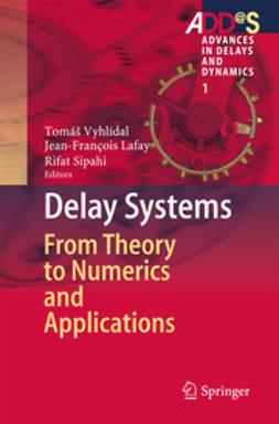 Vyhlídal, Tomáš - Delay Systems, ebook
