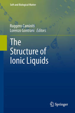 Caminiti, Ruggero - The Structure of Ionic Liquids, e-bok