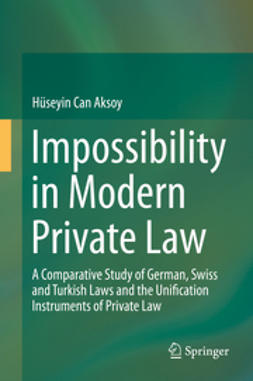 Aksoy, Hüseyin Can - Impossibility in Modern Private Law, e-kirja