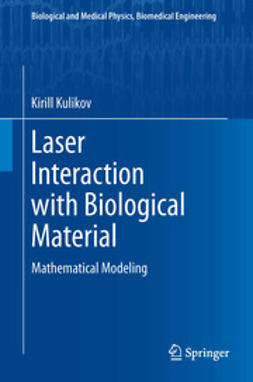 Kulikov, Kirill - Laser Interaction with Biological Material, ebook