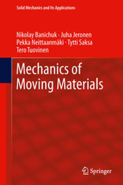 Banichuk, Nikolay - Mechanics of Moving Materials, e-bok