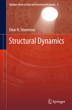 Strømmen, Einar N. - Structural Dynamics, ebook