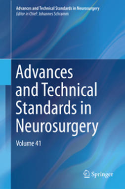 Schramm, Johannes - Advances and Technical Standards in Neurosurgery, ebook