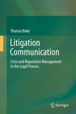 Beke, Thomas - Litigation Communication, ebook