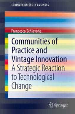 Schiavone, Francesco - Communities of Practice and Vintage Innovation, ebook