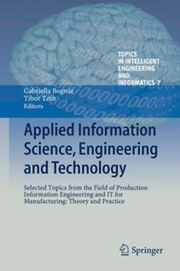 Bognár, Gabriella - Applied Information Science, Engineering and Technology, ebook