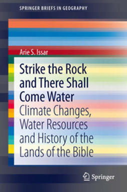 Issar, Arie S. - Strike the Rock and There Shall Come Water, ebook