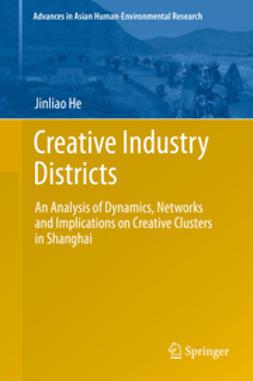 He, Jinliao - Creative Industry Districts, ebook