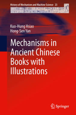 Hsiao, Kuo-Hung - Mechanisms in Ancient Chinese Books with Illustrations, e-bok