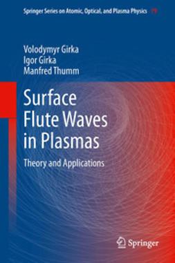 Girka, Volodymyr - Surface Flute Waves in Plasmas, ebook