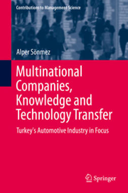 Sönmez, Alper - Multinational Companies, Knowledge and Technology Transfer, ebook