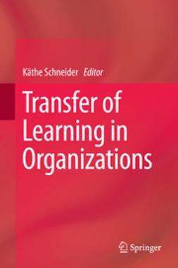 Schneider, Käthe - Transfer of Learning in Organizations, ebook