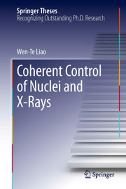 Liao, Wen-Te - Coherent Control of Nuclei and X-Rays, e-kirja
