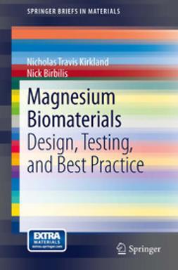 Kirkland, Nicholas Travis - Magnesium Biomaterials, ebook