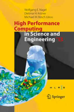 Nagel, Wolfgang E. - High Performance Computing in Science and Engineering '13, e-bok