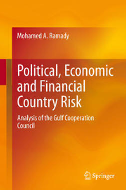 Ramady, Mohamed A. - Political, Economic and Financial Country Risk, ebook