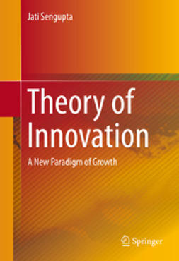 Sengupta, Jati - Theory of Innovation, ebook