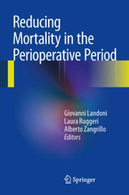 Landoni, Giovanni - Reducing Mortality in the Perioperative Period, ebook