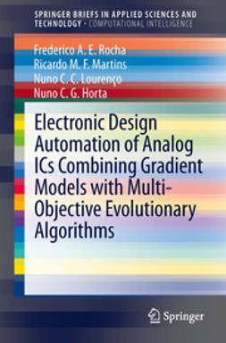 Rocha, Frederico A.E. - Electronic Design Automation of Analog ICs combining Gradient Models with Multi-Objective Evolutionary Algorithms, e-kirja