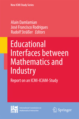 Damlamian, Alain - Educational Interfaces between Mathematics and Industry, e-bok