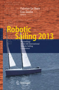 Bars, Fabrice Le - Robotic Sailing 2013, ebook