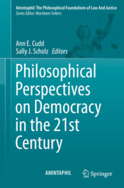 Cudd, Ann E. - Philosophical Perspectives on Democracy in the 21st Century, ebook