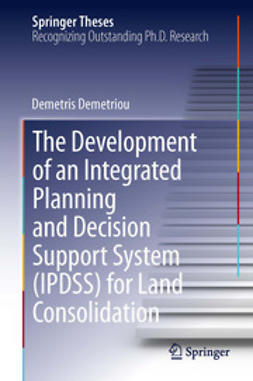 Demetriou, Demetris - The Development of an Integrated Planning and Decision Support System (IPDSS) for Land Consolidation, ebook