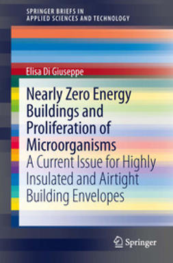 Giuseppe, Elisa Di - Nearly Zero Energy Buildings and Proliferation of Microorganisms, ebook