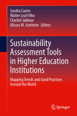 Caeiro, Sandra - Sustainability Assessment Tools in Higher Education Institutions, ebook