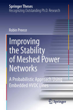 Preece, Robin - Improving the Stability of Meshed Power Networks, ebook