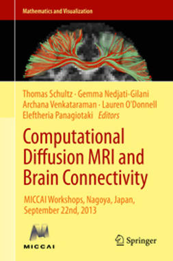 Schultz, Thomas - Computational Diffusion MRI and Brain Connectivity, e-kirja