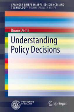 Dente, Bruno - Understanding Policy Decisions, ebook