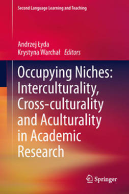 Łyda, Andrzej - Occupying Niches: Interculturality, Cross-culturality and Aculturality in Academic Research, ebook