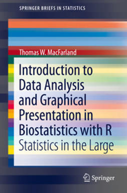 MacFarland, Thomas W. - Introduction to Data Analysis and Graphical Presentation in Biostatistics with R, e-kirja