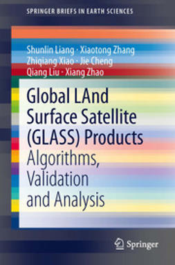 Liang, Shunlin - Global LAnd Surface Satellite (GLASS) Products, ebook