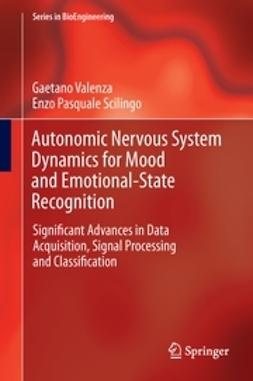 Valenza, Gaetano - Autonomic Nervous System Dynamics for Mood and Emotional-State Recognition, ebook
