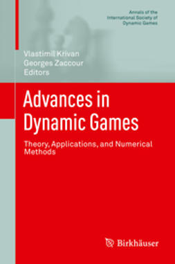 Křivan, Vlastimil - Advances in Dynamic Games, ebook