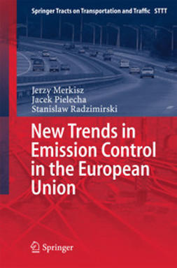 Merkisz, Jerzy - New Trends in Emission Control in the European Union, ebook