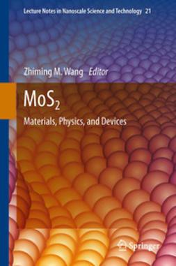 Wang, Zhiming M. - MoS2, ebook