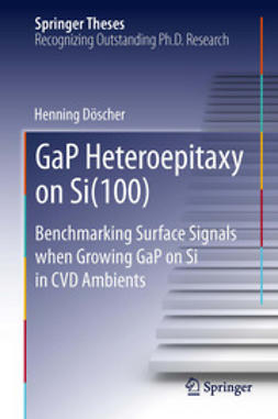 Döscher, Henning - GaP Heteroepitaxy on Si(100), e-bok