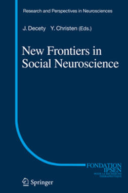 Decety, Jean - New Frontiers in Social Neuroscience, e-bok