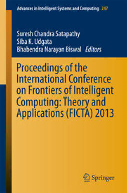 Satapathy, Suresh Chandra - Proceedings of the International Conference on Frontiers of Intelligent Computing: Theory and Applications (FICTA) 2013, ebook