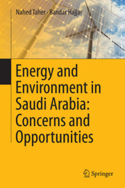 Taher, Nahed - Energy and Environment in Saudi Arabia: Concerns & Opportunities, ebook