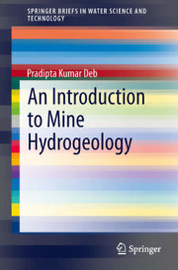 Deb, Pradipta Kumar - An Introduction to Mine Hydrogeology, ebook