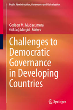 Mudacumura, Gedeon - Challenges to Democratic Governance in Developing Countries, ebook