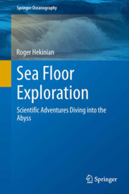 Hekinian, Roger - Sea Floor Exploration, ebook