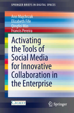Majchrzak, Ann - Activating the Tools of Social Media for Innovative Collaboration in the Enterprise, ebook