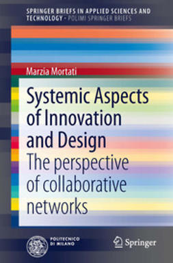 Mortati, Marzia - Systemic Aspects of Innovation and Design, ebook