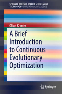Kramer, Oliver - A Brief Introduction to Continuous Evolutionary Optimization, ebook