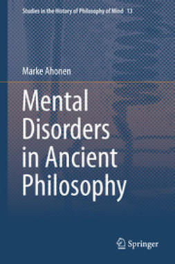 Ahonen, Marke - Mental Disorders in Ancient Philosophy, ebook